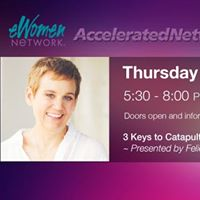 EWomenNetwork Dinner 3 Keys to Catapult Your Business and Life