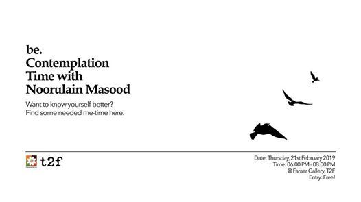 Be. Contemplation Time with Noorulain Masood