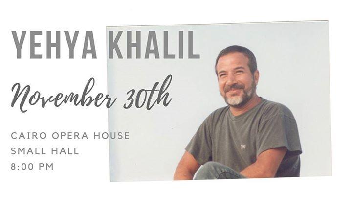 Yehya Khalil - November Concert