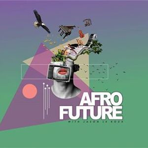 Afro Future  with Jason Le Roux (BUQ)