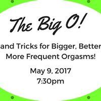 The Big O Orgasm Workshop