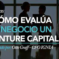 Cmo evala tu negocio un Venture Capital