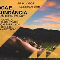 Yoga e Abundncia com Thetahealing - Salvador
