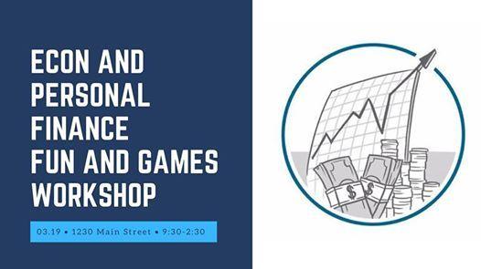 Econ & Personal Finance Fun & Games Workshop
