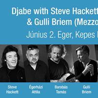 Djabe with Steve Hackett &amp Gulli Briem