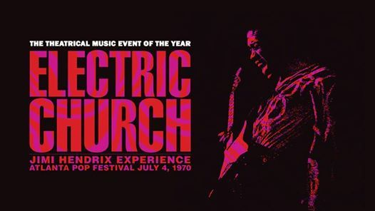 Jimi Hendrix Electric Church Screenings [Auckland NZ]