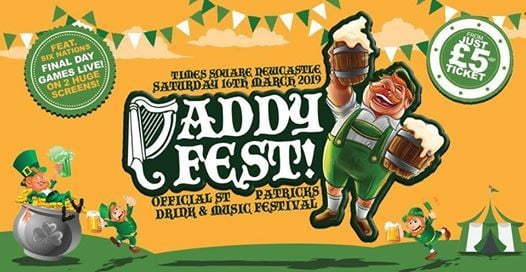 PADDY FEST 2019 Drink Dance Be Irish  Times Square Newcastle