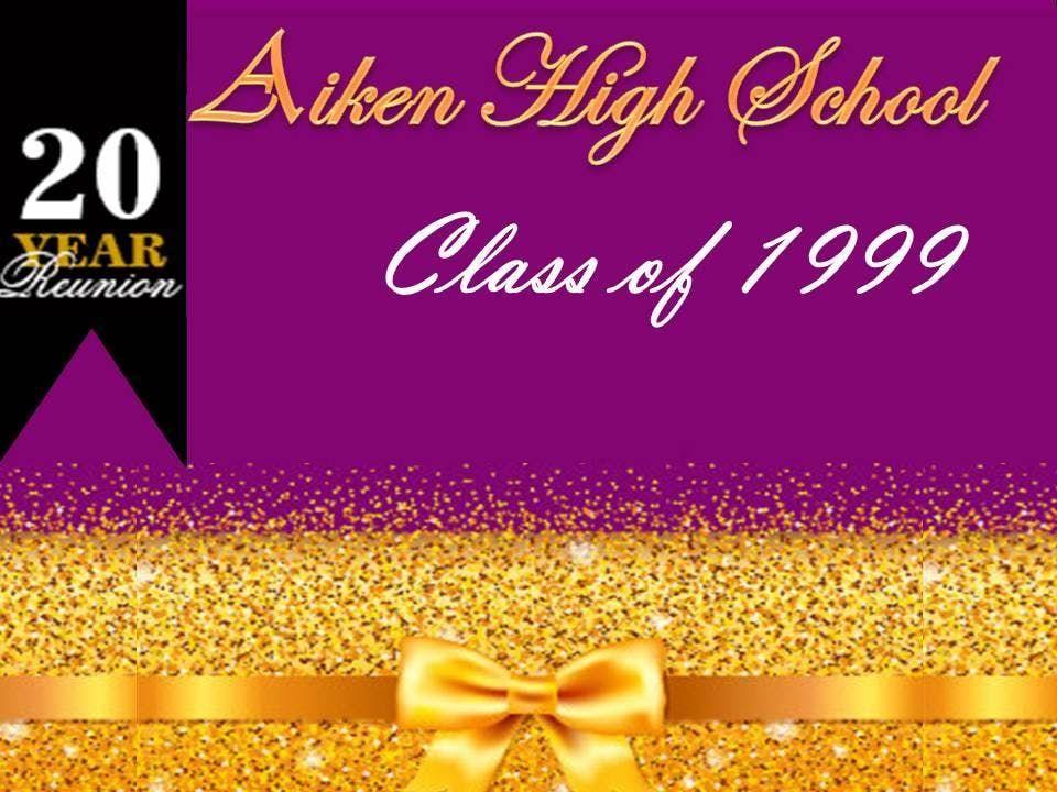 Aiken High School  20th Reunion for Class Of 1999
