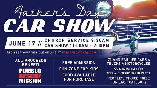 Fathers Day Car Show At Pueblo Christian Center Pueblo - Pueblo car show