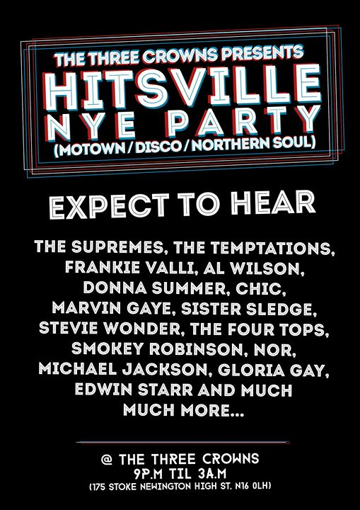 Hitsville NYE at The Three Crowns (disco, motown, northern soul