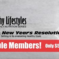 Healthy Lifestyles Monthly Nutrition Class