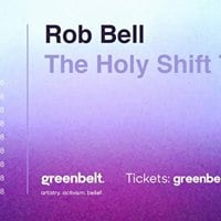 Rob Bell  The Holy Shift Tour