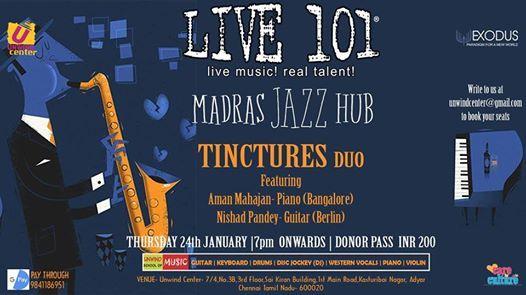 Live 101 Tinctures at Madras Jazz Hub