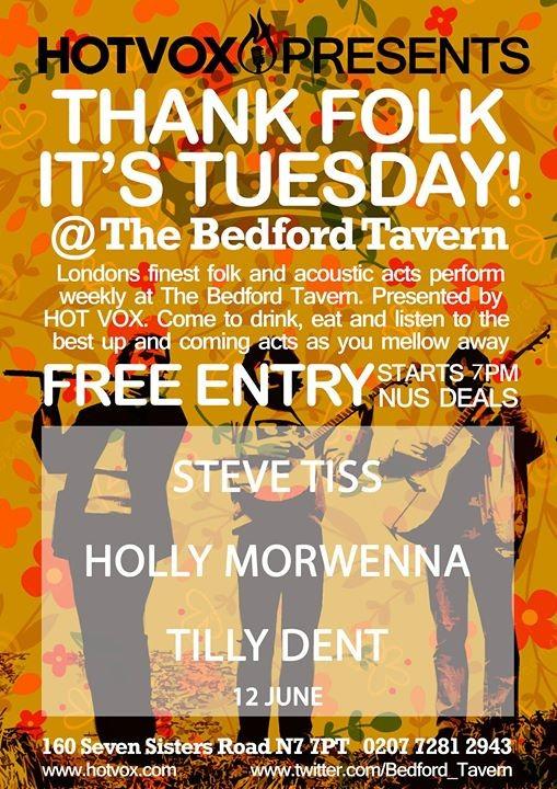 HotVox presents Thank Folk its Tuesday FT Steve Tiss & More