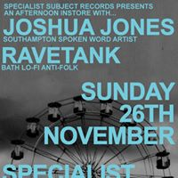 Joshua Jones  Ravetank - Instore at Specialist Subject Records