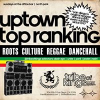 Sunday March 26th-Uptown Top Ranking w Tribe of Kings