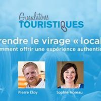 Prendre le virage  local   Offrir une exprience authentique