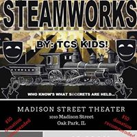 Steamworks a TCS Middle School Musical Production
