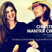 Christmas Mantra Circle with Laura vd Craats &amp Stefan de Lauw
