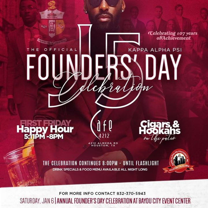 22a400223f0 J5 KAΨ Founders  Day   Friday Jan. 5   Cafe 4212 Almeda. 2 EVENTS TO CELEBRATE  KAPPA ALPHA PSI ...