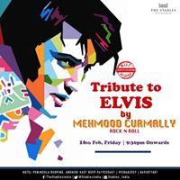 Tribute to Elvis by Memhmood Curmally 16 Feb Fri