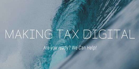Making Tax Digital - Are you ready We Can Help
