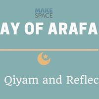 Day of Arafah Iftar Qiyam and Reflections