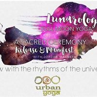 LUNARology Full Moon Yoga A Sacred Ceremony w Jordan