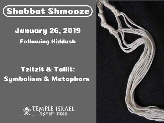Shabbat ShmoozeTzitzit and Tallit