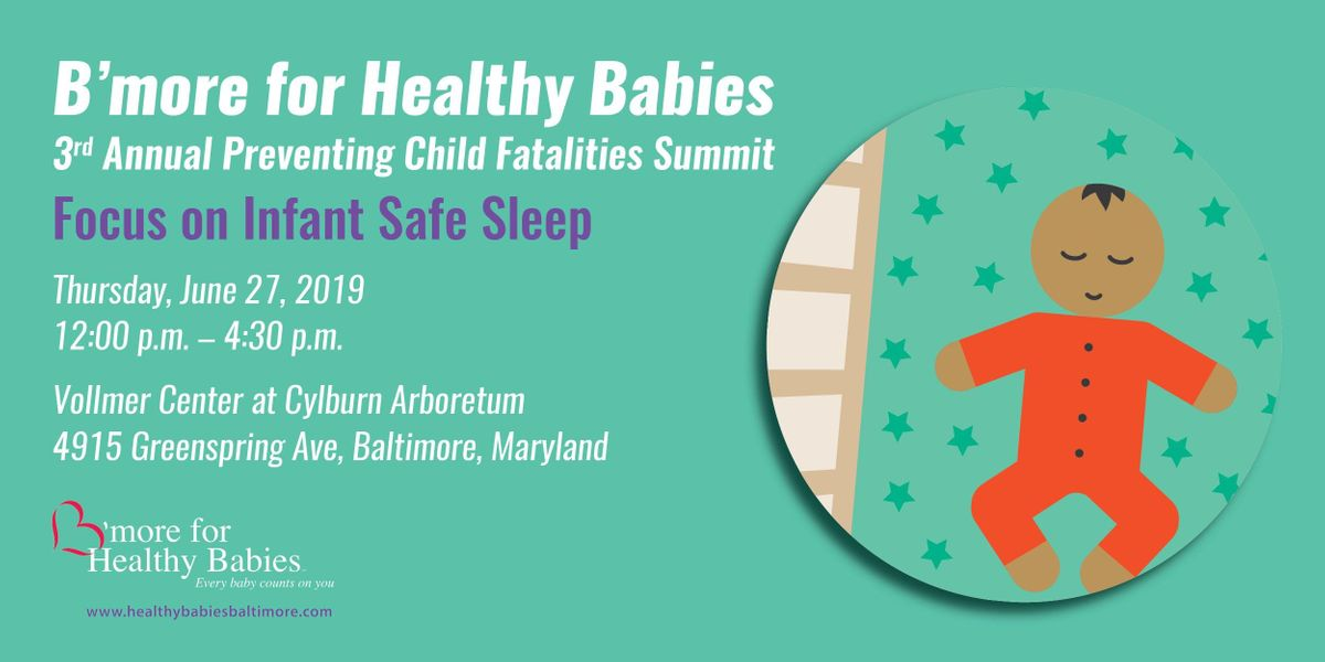 Bmore for Health Babies Safe Sleep Summit