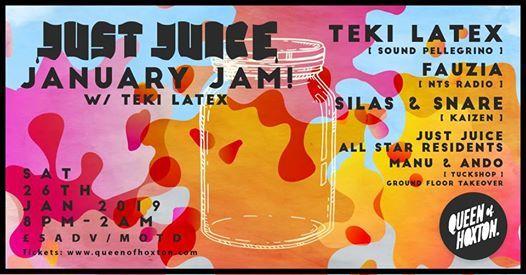 Just Juice January Jam w Teki Latex (Boiler Room Paris)