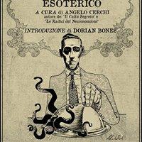 A cena con linsolito - &quotH.P. Lovecraft Esoterico&quot con A Cerchi