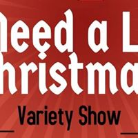 Everyone Needs a Little Christmas Variety Show