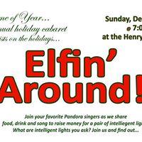 Elfin Around - Pandoras Annual Holiday Fundraiser