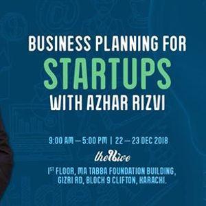 Business Planning for Startups with Azhar Rizvi