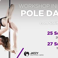 WS Iniciao POLE DANCE  Sarita Pollerina  25 e 27 Setembro