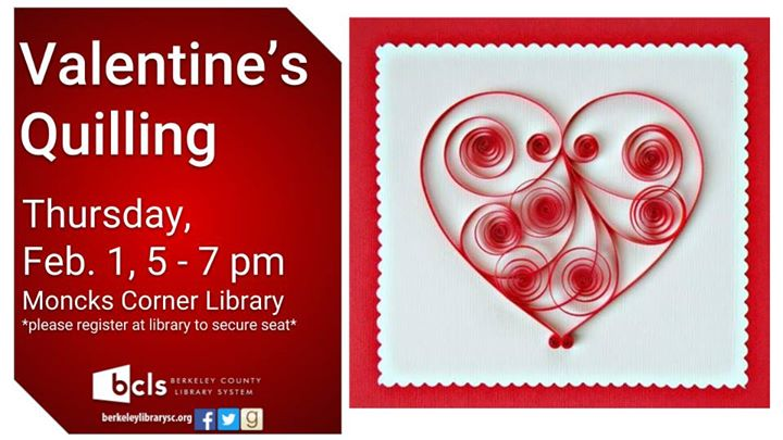 Valentines Quilling At Berkeley County Library System Bcls Moncks
