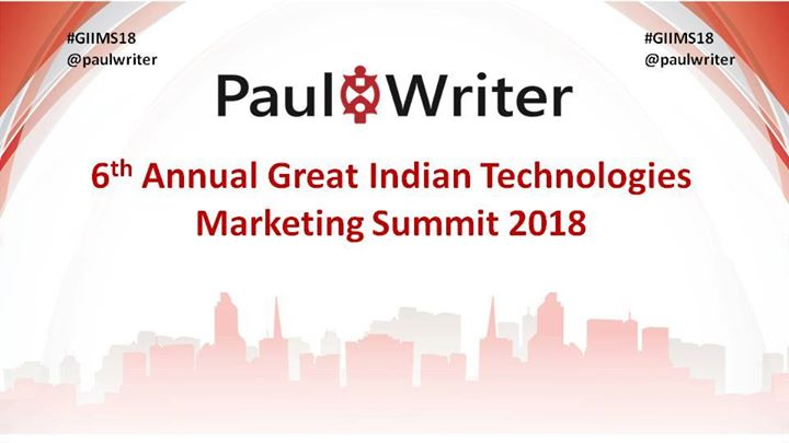 6th Annual Great Indian Technologies Marketing Summit 2018