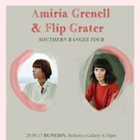 Amiria Grenell &amp Flip Grater - Southern Ranges Tour - Queenstown