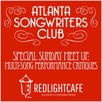 Atlanta Songwriters Club Meet Up Multi-Song Critiques