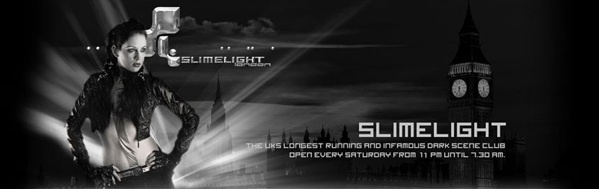 Sat 26th May 2018  Slimelight Bank Holiday Special