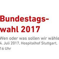 Bundestagswahl 2017 Wen oder was sollen wir whlen