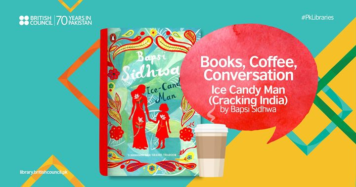 Book Club The Ice-Candy Man by Bapsi Sidhwa  Lahore