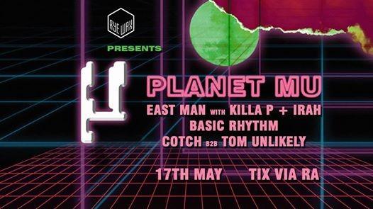 Rye Wax presents Planet Mu with East Man  Basic Rhythm