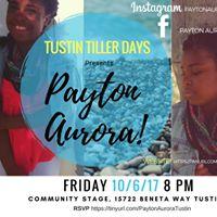 Tustin Tiller Days Presents Payton Aurora