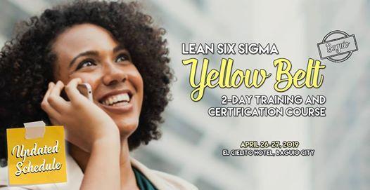 Lean Six Sigma Yellow Belt Training (Baguio)  Updated Schedule