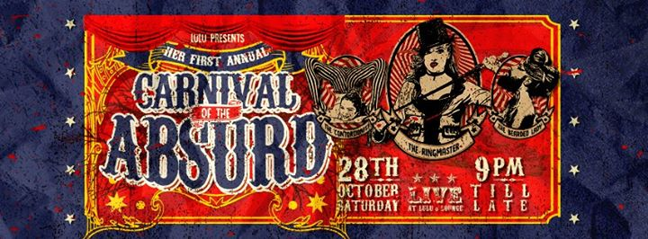 Lulus First Annual Carnival Of The Absurde - Oct 28th
