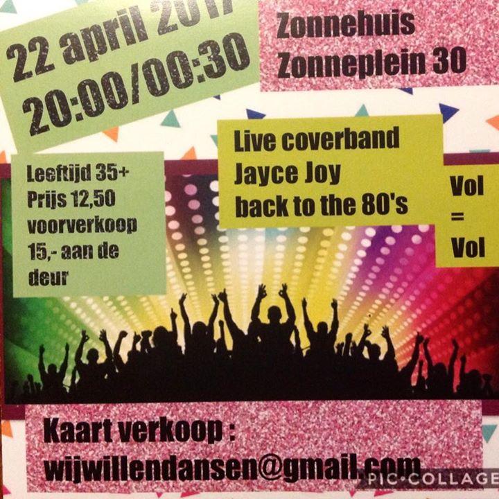 Wij willen dansen 80s party in t Zonnehuis.