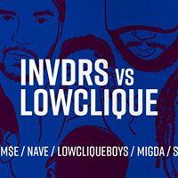 INVDRS vs LOWCLIQUEBOYS apresentam KLYN e ME