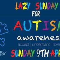 Lazy Sunday for Autism Awareness